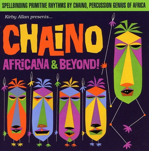Kirby Allan Presents Chaino Africana & Beyond