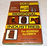 Our regional industries: Their beginnings and growth