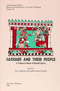 Caciques and Their People: A Volume in Honor of Ronald Spores