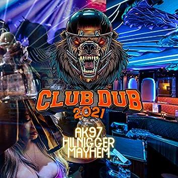 Club Dub 2021