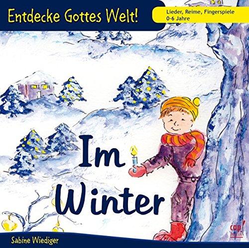 Entdecke Gottes Welt - Im Winter