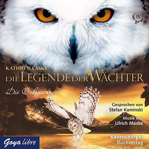 Die Belagerung (Die Legende der Wächter 4) Titelbild