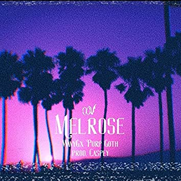 Melrose (feat. Purp Goth)