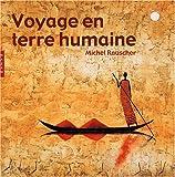 Voyage en terre humaine
