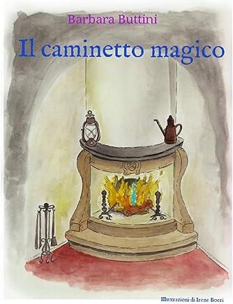 Il caminetto magico
