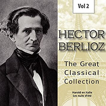 Hector Berlioz - The Great Classical Collection, Vol. 2