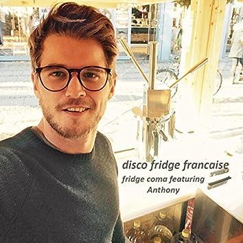 disco fridge francaise