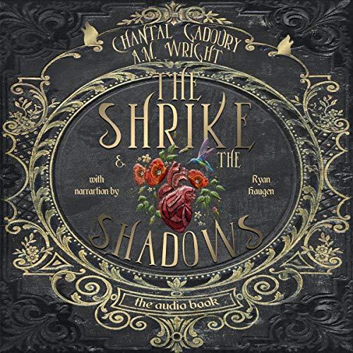 The Shrike & the Shadows audiobook cover art