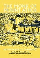 The Monk of Mount Athos: Staretz Selouan 1866-1938