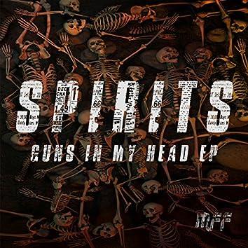 Spirits - Guns in My Head EP
