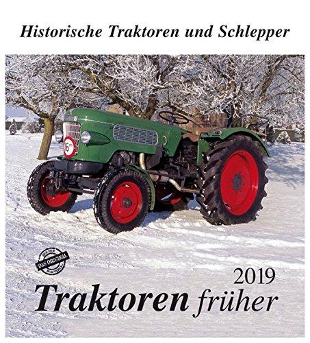 Traktoren früher 2018: Historische Traktoren und Schlepper