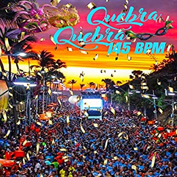 Quebra Quebra 145 BPM (feat. Fred da Bahia)