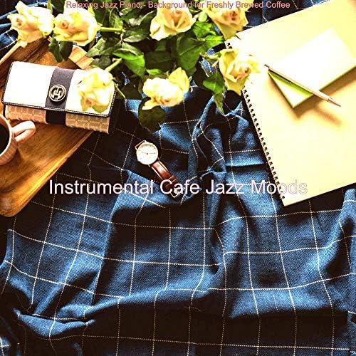Instrumental Cafe Jazz Moods