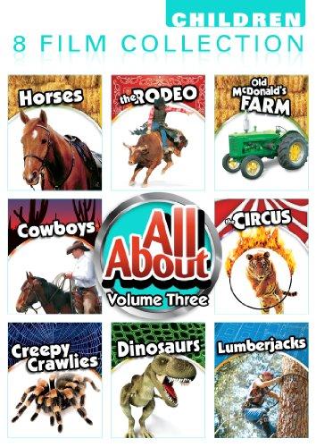 All About 8 Pack Volume 3: Horses, Old Mcdonald'S Farm, Rodeo, Cowboys, The Circus, Creepy Crawlies, Dinosaurs, Lumberjacks