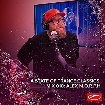A State Of Trance Classics - Mix 010: Alex M.O.R.P.H.
