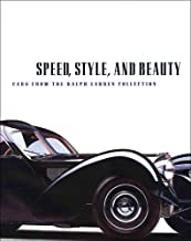 Speed, Style, and Beauty: Cars from the Ralph Lauren Collection (MFA PUBLICATION)