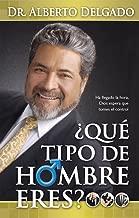 Que tipo de Hombre eres (Spanish Edition)