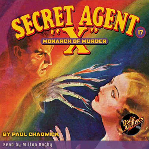 Secret Agent X #17: The Monarch of Murder audiobook cover art