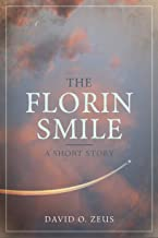 The Florin Smile