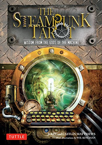The Steampunk Tarot Ebook: Wisdom from the Gods of the Machine (English Edition)