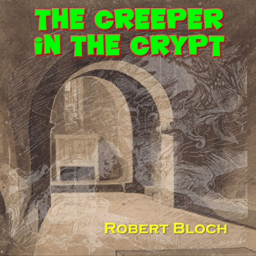 The Creeper in the Crypt cover art
