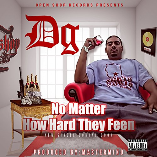 No Matter How Hard They Feen [Explicit]