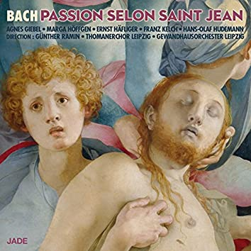 La Passion selon Saint Jean