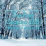 The Four Seasons R B -Winter Selection-