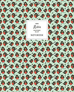 Robin Notebook - Ruled Pages - 8x10 - Large: (Green Edition) Fun Christmas notebook 192 ruled/lined pages (8x10 inches / 2...