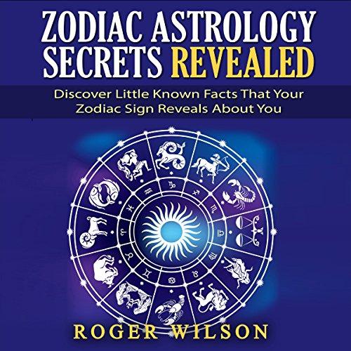 Zodiac Astrology Secrets Revealed audiobook cover art
