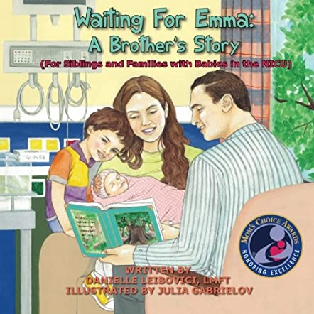 Waiting for Emma: A Brother's Story (For Siblings and Families with Babies in the NICU)