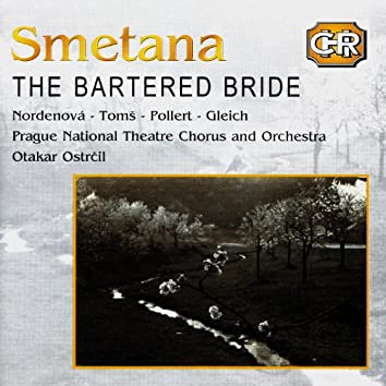 Czech Historical Recordings. Smetana - The Bartered Bride (CD1)