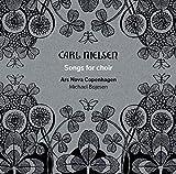 Nielsen:Songs For Choir [Ars Nova Copenhagen, Michael Bojensen] [DACAPO: 6220569]