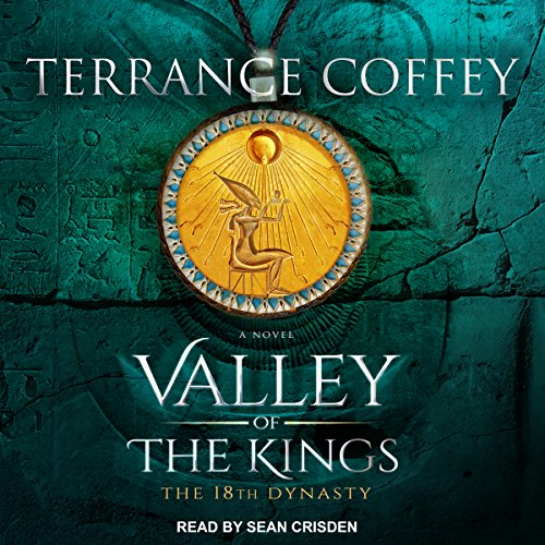 Valley of the Kings: The 18th Dynasty audiobook cover art