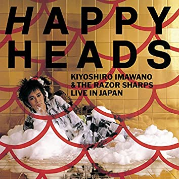 Happy Heads (Live In Japan)
