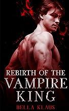 Rebirth of the Vampire King (Blood Fire Saga)