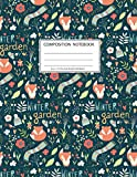 Composition Notebook: Girls' notebooks. 8.5 x 11, College Ruled, 100 pages Notebooks with sophisticated and precious cover the main theme is the winter garden with fox: To Do Lists for You to Organize