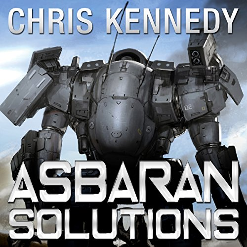 Asbaran Solutions     The Revelations Cycle, Book 2              By:                                                                                                                                 Chris Kennedy                               Narrated by:                                                                                                                                 E. M. Carberry                      Length: 8 hrs and 37 mins     409 ratings     Overall 4.0