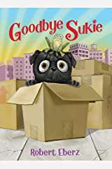 Goodbye Sukie: 1 Hardcover