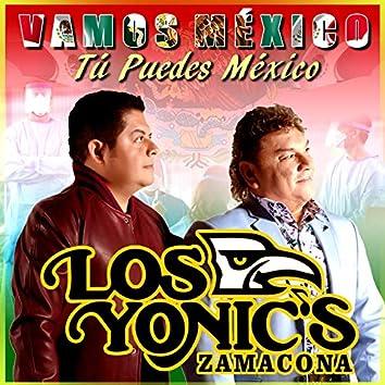 Vamos México Tú Puedes México