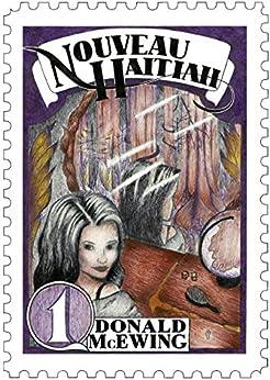 Nouveau Haitiah by [Donald McEwing, Julia Thummel, Sarah McEwing]