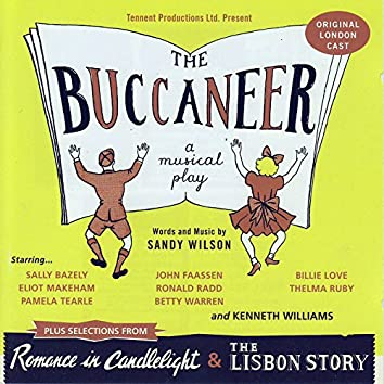 The Buccaneer, plus selections from Romance In Candlelight & The Lisbon Story