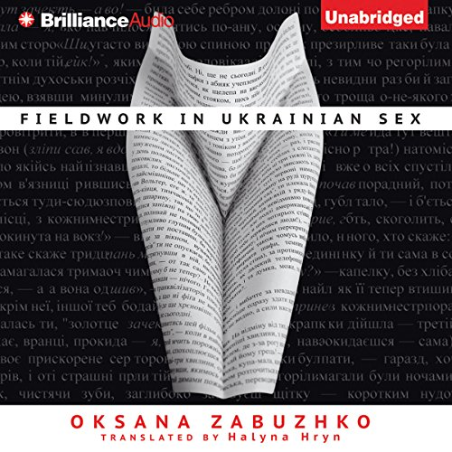 Fieldwork in Ukrainian Sex cover art