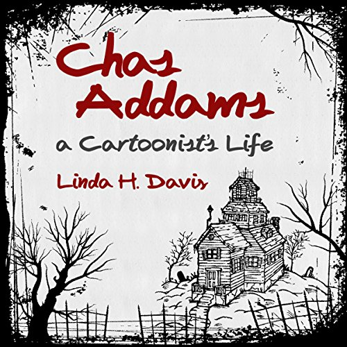 Charles Addams: A Cartoonist's Life audiobook cover art