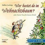 Wer hustet da im Weihnachtsbaum?: Oder Tante Traudls bestes Stück