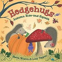 Hedgehugs: Autumn Hide-and-Squeak