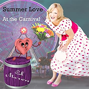 Summer Love (At the Carnival)