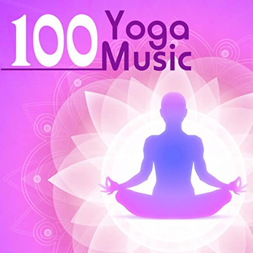 Yoga Music 100 - Top Yoga Class Songs for Hatha and ...