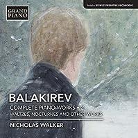 Balakirev: Complete Piano Work