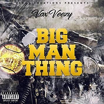 Big Man Thing